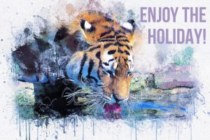 """Tiger drinking art with text """"ENJOY THE HOLIDAY!"""""""